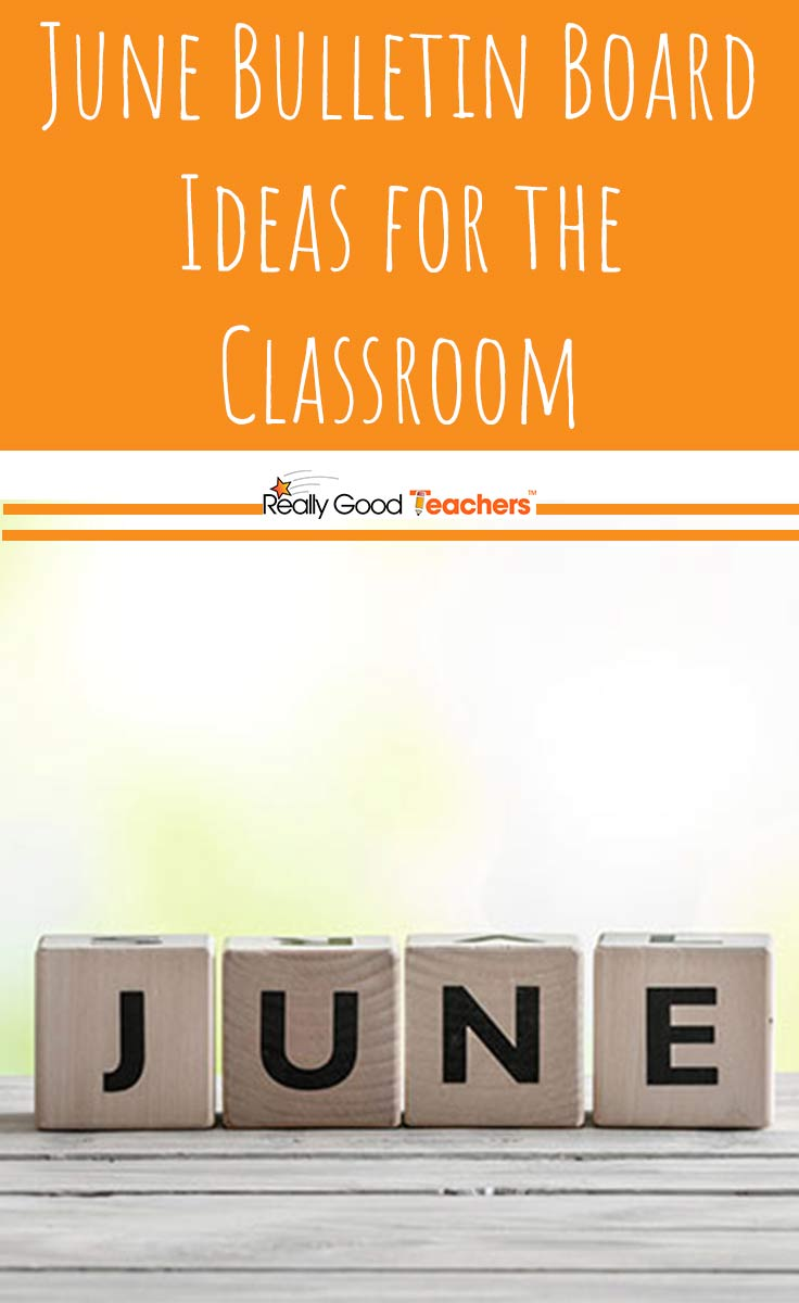 June Bulletin Board Ideas for the Classroom