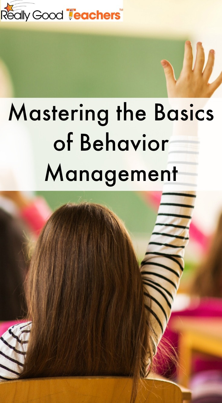 Mastering the Basics of Behavior Management in the Classroom - ReallyGoodTeachers.com
