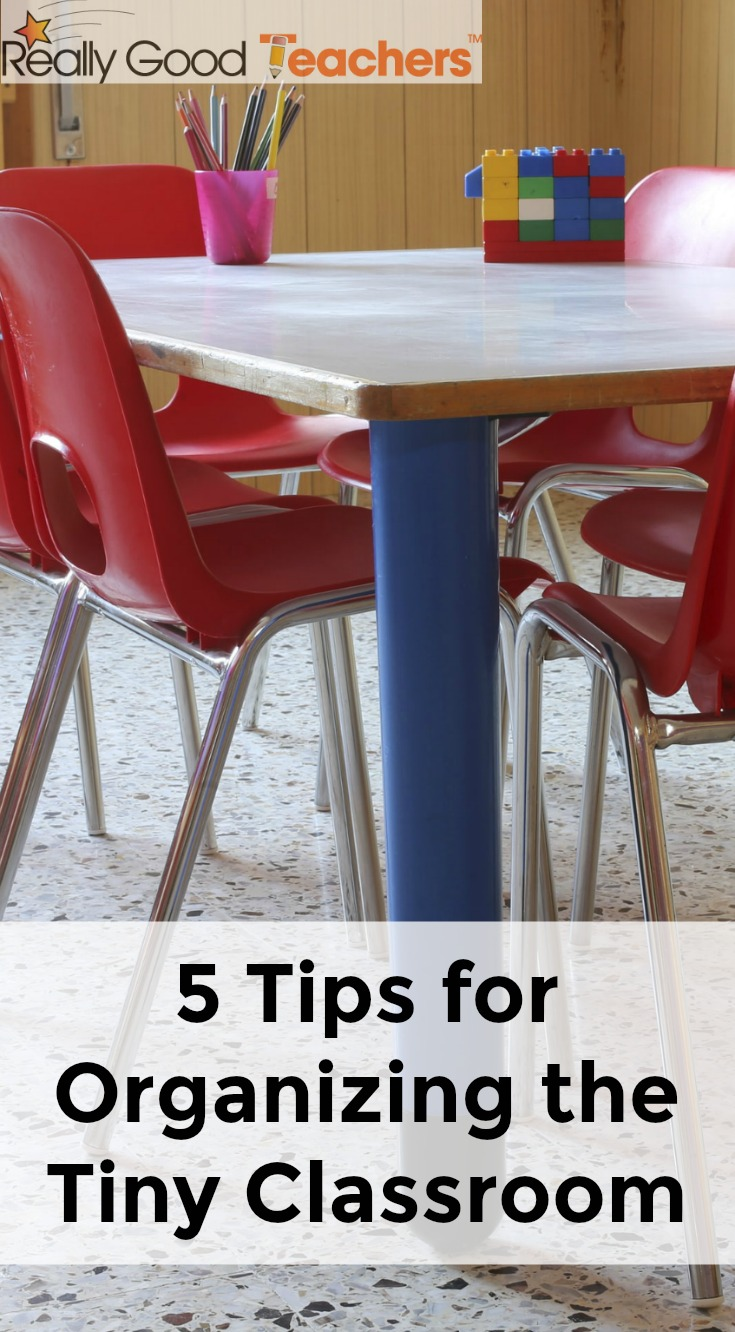 5 Tips for Organizing the Tiny Classroom - ReallyGoodTeachers.com